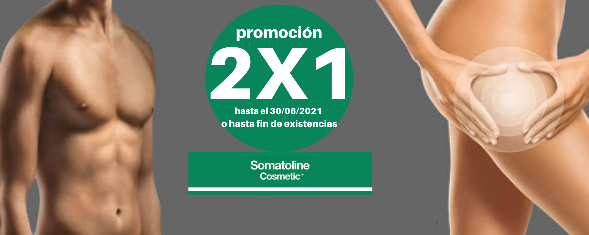 Somatoline 2x1 - Banner Farmacia Ciudad Alta